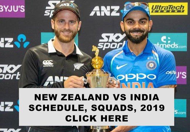 New Zealand vs India, LIVE SCORES, SCHEDULE, SQUADS, 2018-19