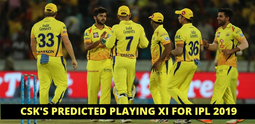 IPL 2019: CSK Predicted Playing XI