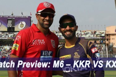 IPL 2019 Match Preview M6 – KKR VS KXIP