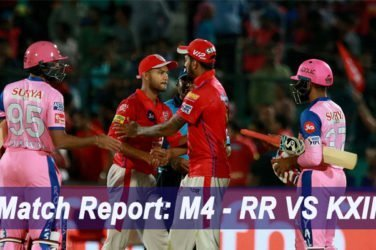 IPL 2019 Match Report: M4 - RR VS KXIP