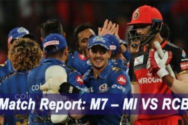 IPL 2019 Match Report: M7 – MI VS RCB