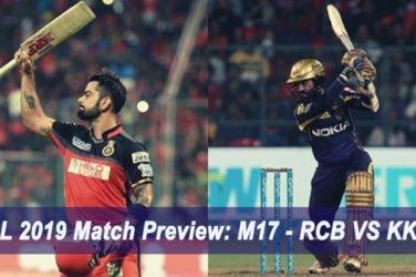 IPL 2019 Match Preview M17 - RCB VS KKR