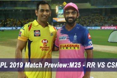 IPL 2019 Match Preview M25 - RR VS CSK