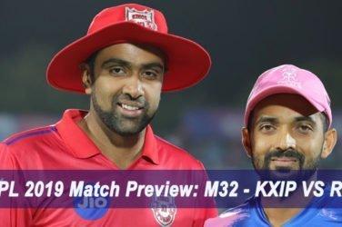 IPL 2019 Match Preview M32 - KXIP VS RR