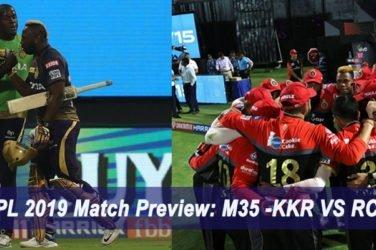IPL 2019 Match Preview M35 -KKR VS RCB