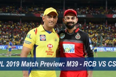 IPL 2019 Match Preview M39 - RCB VS CSK