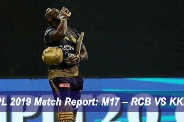 IPL 2019 Match Report: M17 – RCB VS KKR