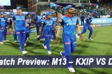 Match Preview: M13 – KXIP VS DC