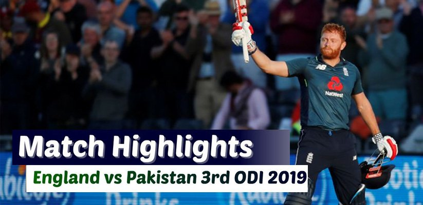 England vs Pakistan 3rd ODI Highlights: England beat Pakistan by 6 wickets