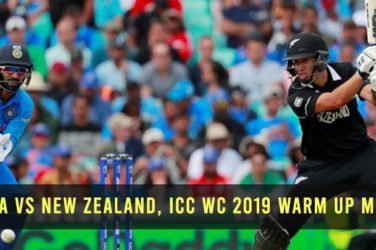 ICC WC 2019 Warm Up Match