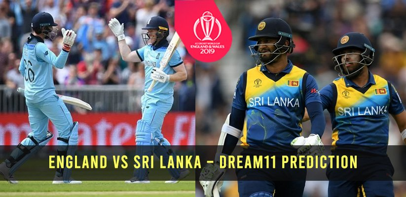 ICC CWC19 | England vs Sri Lanka – Dream11 Prediction