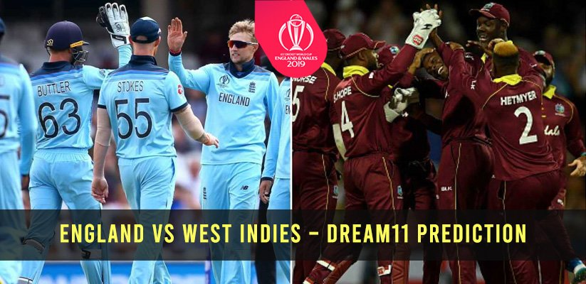 ICC CWC19 | England vs West Indies – Dream11 Prediction