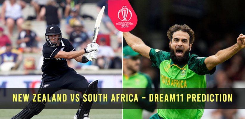 ICC CWC19 | New Zealand vs South Africa – Dream11 Prediction