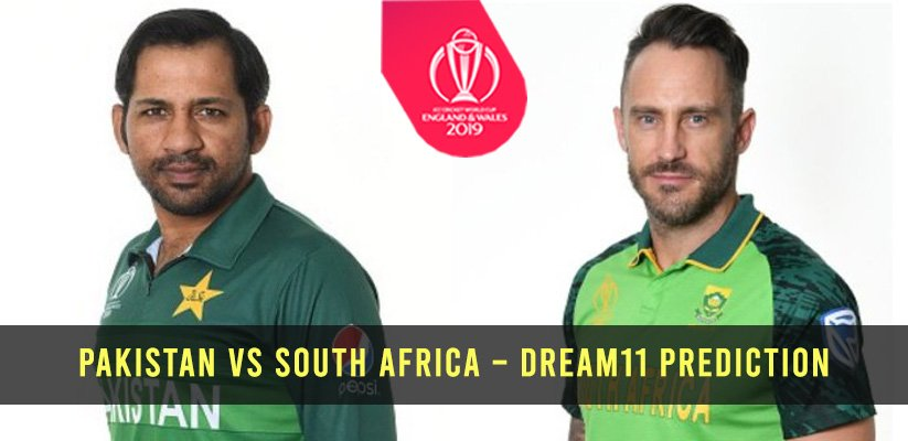 ICC CWC19 | Pakistan vs South Africa – Dream11 Prediction