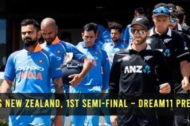 India vs New Zealand, 1st Semi-Final